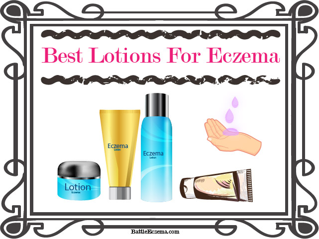 Best Lotions for Eczema - Battle Eczema
